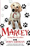 John Grogan: Marley: A Dog Like No Other