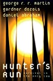 Martin, George R. R.: Hunter&#39;s Run