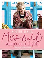 Miss Dahl's Voluptuous Delights:…