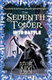 Nix, Garth: Into Battle (The Seventh Tower)