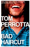 Tom Perrotta: Bad Haircut