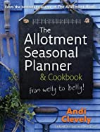 The Allotment Book: Seasonal Planner &…
