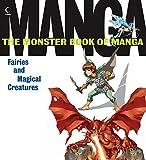 Various: Monster Book of Manga Fairies and Magical Creatures