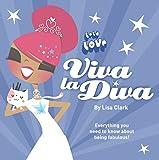 Clark, Lisa: Viva La Diva! (Lola Love)