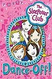 Castor, Harriet: The Sleepover Club: Dance-Off!