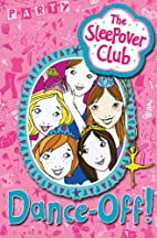 The Sleepover Club - Dance-off! by Harriet…