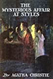 Christie, Agatha: The Mysterious Affair at Styles: A Detective Story (Poirot)