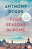 Anthony Doerr: Four Seasons in Rome