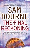 Sam Bourne: The Final Reckoning