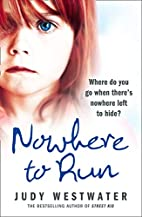 Nowhere to Run by Judy Westwater