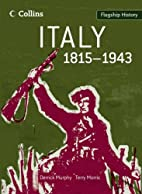 Italy 1815-1943 (Flagship History) by…