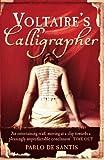 Santis, Pablo De: Voltaire's Calligrapher