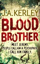 Blood Brother (Carson Ryder Book Four) by J.…