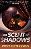 Pettersson, Vicki: Scent of Shadows: The First Sign of the Zodiac