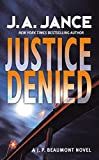 Jance, J. A.: Justice Denied (J. P. Beaumont Mysteries)