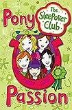 Castor, Harriet: The Sleepover Club: Pony Passion
