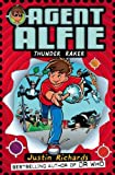 Richards, Justin: Thunder Raker (Agent Alfie, Book 1)