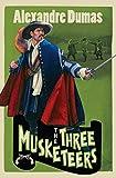 Dumas, Alexandre: The Three Musketeers
