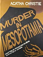 Murder in Mesopotamia by François Rivière
