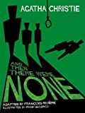 Rivi're, Franois: And Then There Were None