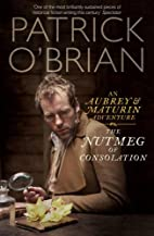 The Nutmeg of Consolation: An Aubrey &…