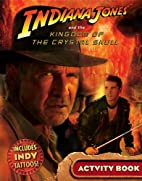 Indiana Jones and the Kingdom of the Crystal…