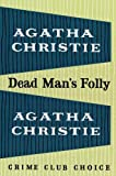 AGATHA CHRISTIE: Dead Man s Folly (Poirot Facsimile)