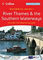River Thames & the Southern Waterways:…