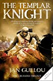 Jan Guillou: The Templar Knight