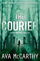 The Courier by Ava McCarthy