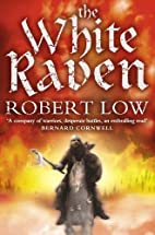 The White Raven (The Oathsworn Series, Book…