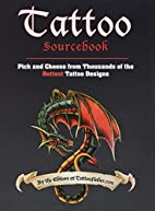 Tattoo Sourcebook: Pick and Choose from…