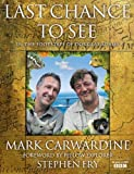 Carwardine, Mark: Last Chance to See