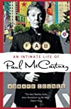 Sounes, Howard: Fab: An Intimate Life of Paul McCartney
