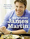 Martin, James: My Kitchen