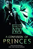 Nix, Garth: A Confusion of Princes. by Garth Nix