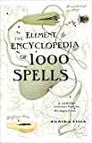 Illes, Judika: The Element Encyclopedia of 1000 Spells