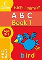 ABC Age 3-5: Book 1 (Collins Easy Learning…