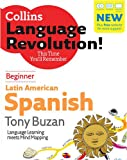 Buzan, Tony: Latin American Spanish: Beginner (Collins Language Revolution) (Spanish and English Edition)
