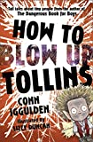 Iggulden, Conn: How to Blow Up Tollins