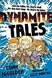 Iggulden, Conn: Dynamite Tales