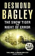 The Snow Tiger / Night of Error by Desmond…