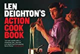 LEN DEIGHTON: Action Cook Book