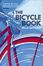 The Bicycle Book by Bella Bathurst