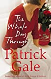 Patrick Gale: Whole Day Through