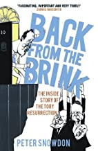 Back from the Brink: The Inside Story of the…