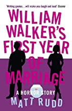 William Walker's First Year of…