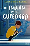 Banks, Lynne Reid: Indian in the Cupboard (Essential Modern Classics)