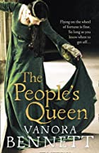 The Peoples Queen by Vanora Bennett