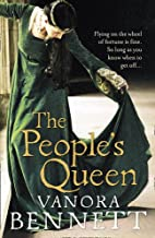 The People's Queen by Vanora Bennett
